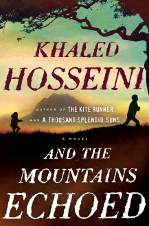 AND THE MOUNTAINS ECHOED by Khaled Hosseini-1