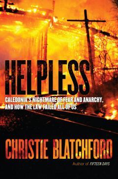 Helpless - Christie Blatchford