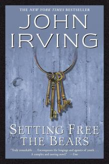 Setting Free the Bears - John Irving