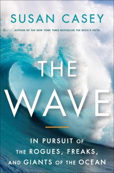 The Wave - Susan Casey
