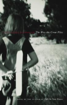 The Way the Crow Flies by Ann Marie MacDonald