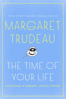 We welcomed Margaret Trudeau back home with her latest book The Time of Your Life