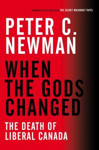 When The Gods Changed - Peter C Newman