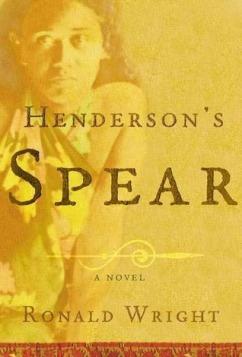 Henderson'sSpear_RonaldWright