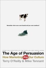TheAgeofPersuasion_TerryOReilly